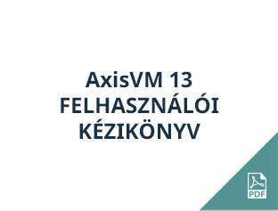AxisVM 13 felhasználói kézikönyv
