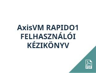 AxisVM Rapido1 felhasználói kézikönyv