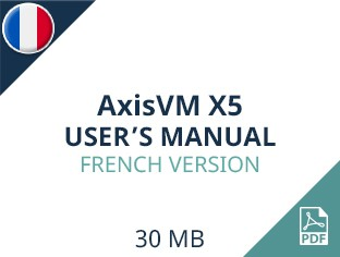 AxisVM X5 User Manual French Version