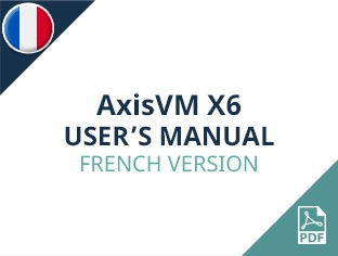 AxisVM X6 User Manual French Version